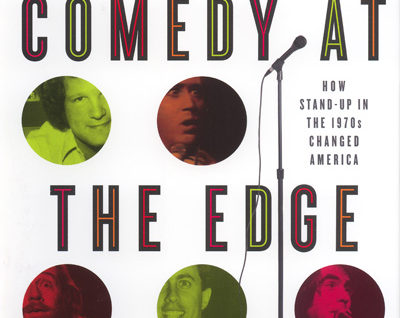 Richard Zoglin's Comedy at the Edge